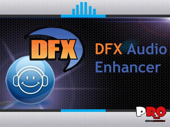 dfx audio enhancer full version enchance your music with 3d surround and more pro hack. Black Bedroom Furniture Sets. Home Design Ideas