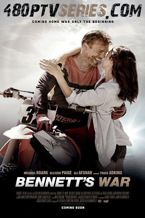 Download Bennett's War (2019) 800MB Full Hindi Dubbed Movie Download 720p HDCAM Free Watch Online Full Movie Download Worldfree4u 9xmovies