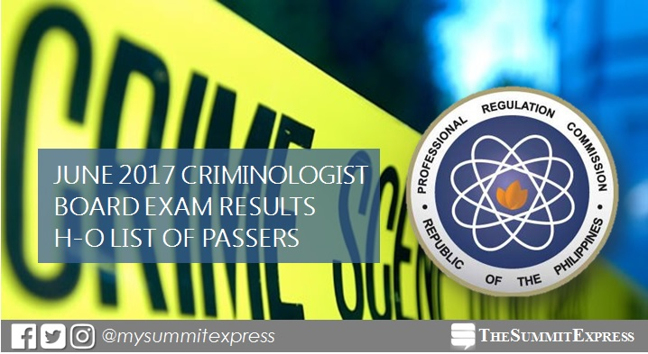 H-O Passers: June 2017 Criminology board exam results (CLE)