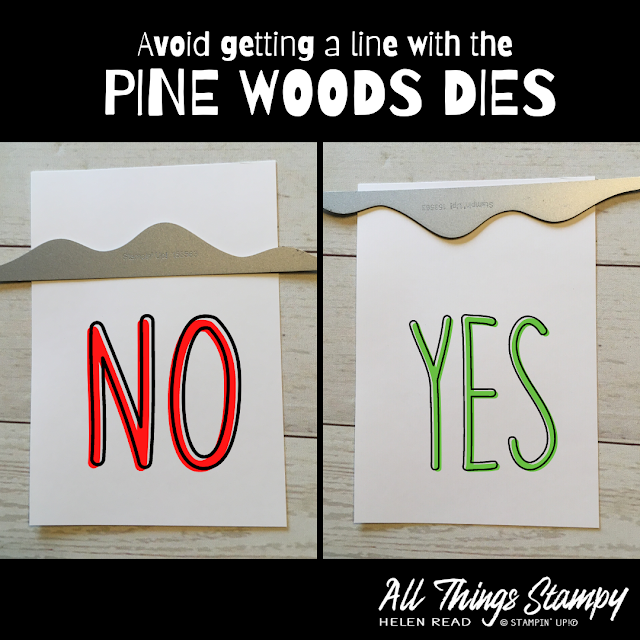 Pine Woods Dies Stampin Up tip
