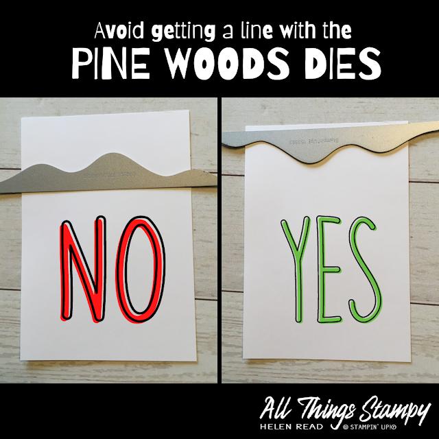 Pine Woods Dies Stampin Up tip