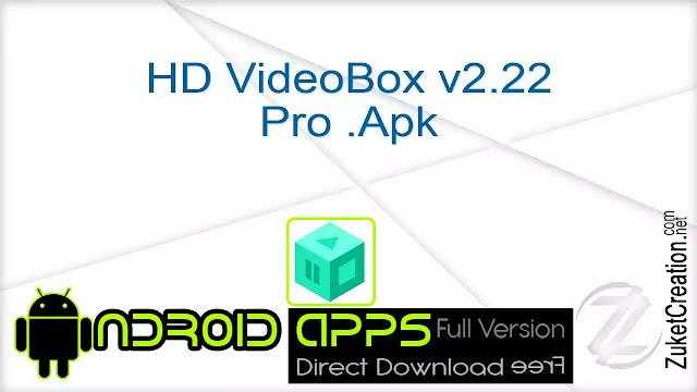 HD VideoBox v2.22 Pro .Apk