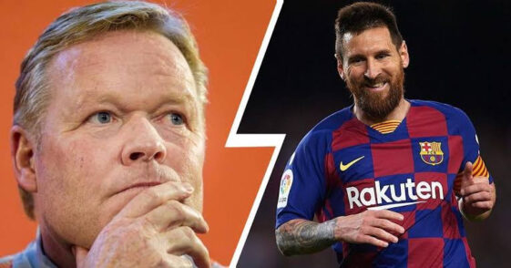 RONALD KOEMAN SAYS LIONEL MESSI WILL STAY AT BARCELONA AFTER THIS SEASON