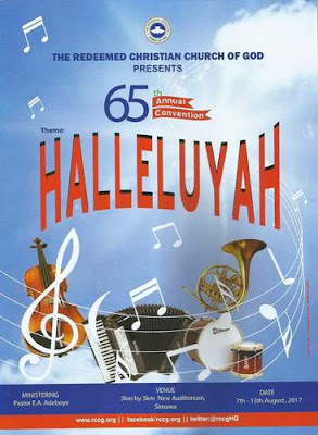 "65th RCCG Annual Convention 2017 Day 1-7 ""Halleluyah"""
