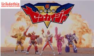 Zenryoku Zenkai! Zenkaiger Lyrics (Kikai Sentai Zenkaiger Opening) - Takeshi Tsuruno