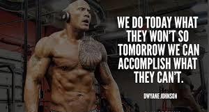 Dwayne The Rock Johnson Motivation
