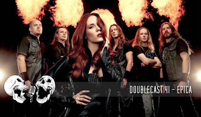 Doublecast 41 - EPICA