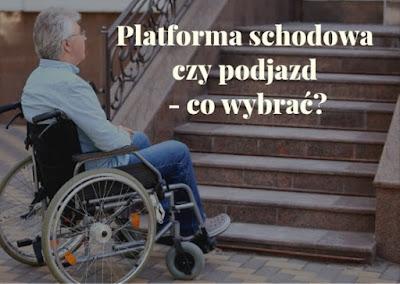 Co wybrać - platformę przyschodową czy rampę dla niepełnosprawnych?