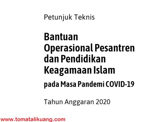 Petunjuk Teknis Bantuan Operasional Pesantren dan Pendidikan Keagamaan Islam pada Masa Pandemi COVID-19 Tahun Anggaran 2020 PDF tomatalikuang.com