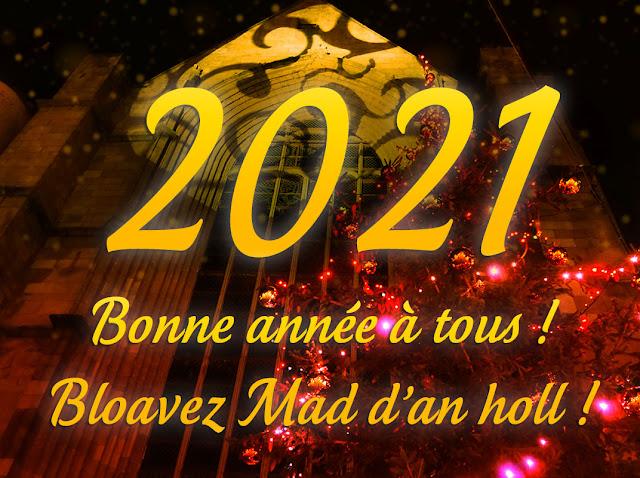 Je vous souhaite à toutes et à tous... une bonne année 2021 !