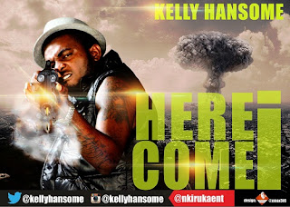 KELLY+HANSOME - MUSIC: KELLY HANSOME : HERE I COME + SAVE OJB {via @naijacenter