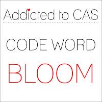 http://www.addictedtocas.blogspot.com.au/2016/02/challenge-81-bloom.html