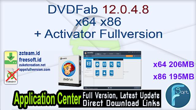 DVDFab 12.0.4.8 x64 + x86) + Activator Fullversion