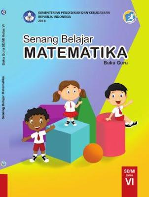 buku matematika kelas 6 sd kurikulum 2013 revisi 2018