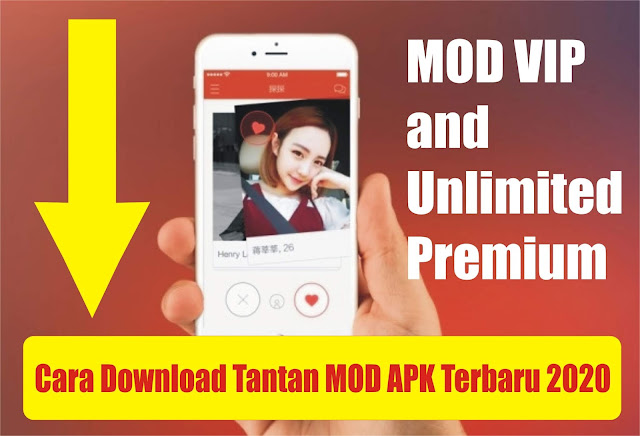 Cara Download Tantan MOD APK VIP Unlimited Premium Hack Update Terbaru 2020