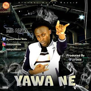 Music :: Mr auta yawa ne