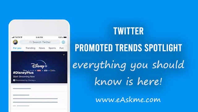 Twitter Promoted Trends Spotlight Goes Global: eAskme