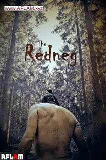 فيلم The Redneg 2021 مترجم اون لاين