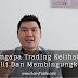 Video Youtube 3 | Mengapa Trading Kelihatan Sulit ?
