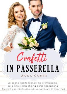 Confetti In Passerella di Aura Conte