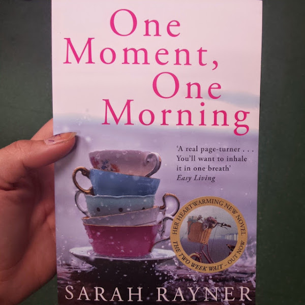BOOK REVIEW   One Moment, One Morning by Sarah Rayner