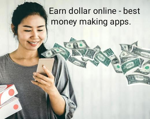 Earn Dollar Online Best Money Making