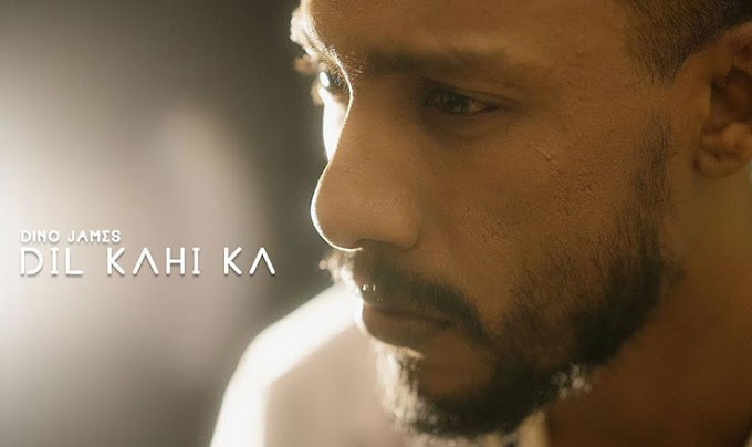दिल कहीं का Dil Kahi Ka Lyrics in Hindi – Dino James