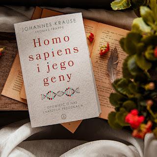 Homo sapiens i jego geny - Johannes Krause, Thomas Trappe