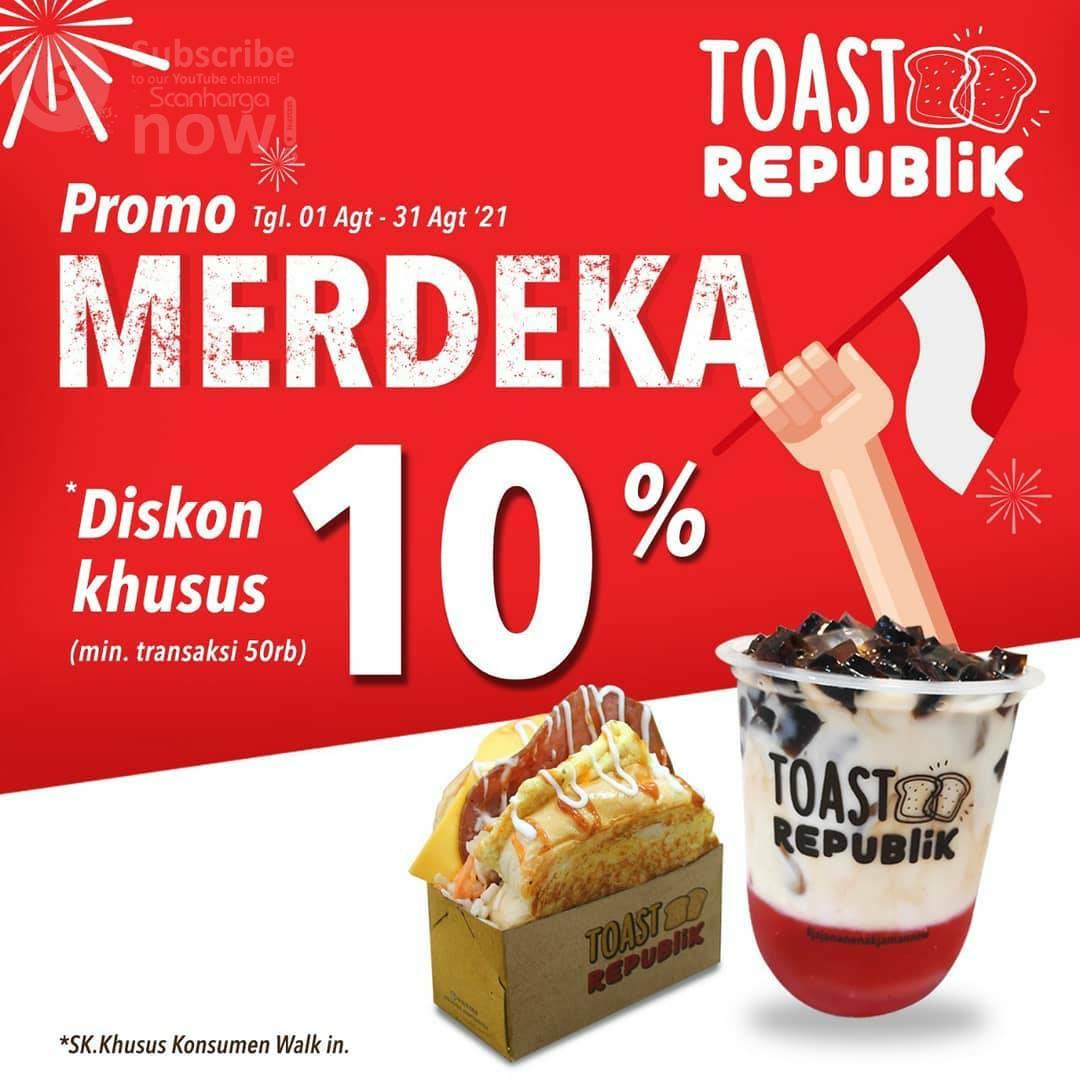 TOAST Republik Promo MERDEKA - DISKON Khusus 10%