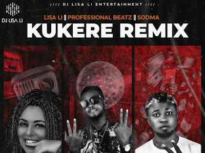 FREEBEAT ~ Professional ft Dj lisali X Sodma ~ Kukere Remix