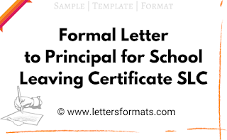 write a letter to your headmaster requesting him to issue the school leaving certificate