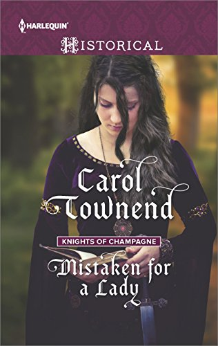 Mistaken for a Lady (Knights of Champagne) by Carol Townend