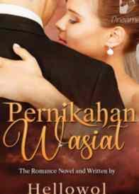 Novel Pernikahan Wasiat Karya Hellowol Full Episode