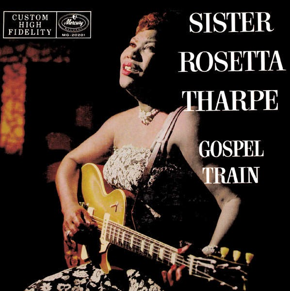 Rosetta Tharpe-Gospel Train-