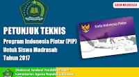 Petunjuk Teknis Program Indonesia Pintar Untuk Siswa Madrasah Tahun 2017