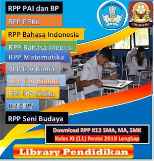 RPP K13 Revisi 2019 SMA, MA.SMK Kelas 11 Semester 1 Semua Mata Pelajaran, http://www.librarypendidikan.com/