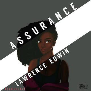 """[Music] Lawrence Edwin - """"Assurance"""""""