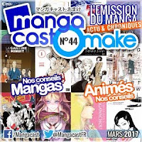 http://www.mangacast.fr/emissions/omake/mangacast-omake-2017/mangacast-omake-n44-mars-2017/
