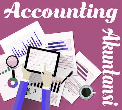 Pengertian Akuntansi (Accounting) Menurut Para Ahli Beserta Daftar Pustaka