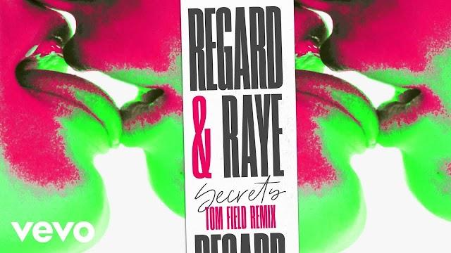 MP3 DOWNLOAD: Regard, RAYE - Secrets (Tom Field Remix)