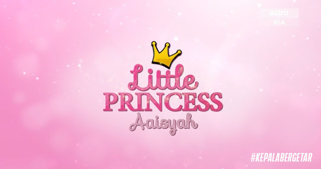Program Little Princess Aaisyah