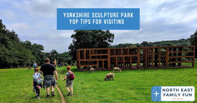 Yorkshire Sculpture Park - Top Tips for Visiting
