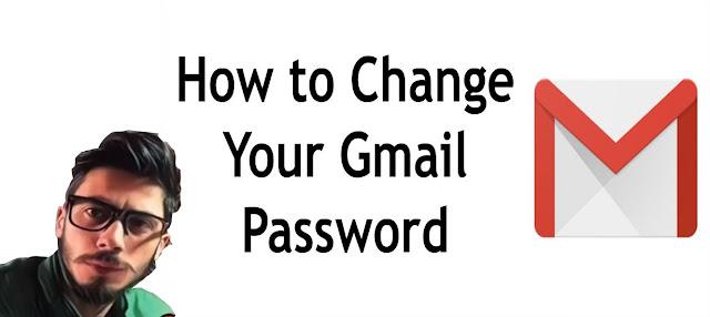كيفية تغيير باسورد gmail الخاصة بك,تغيير باسورد gmail,تغير باسورد الايميل gmail,كيفية تغيير باسورد الجيميل