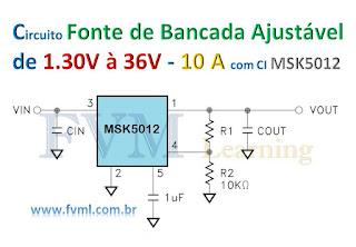 Circuito para Fonte de Bancada Ajustável de 1.30V à 36V,  10 Amperes Com CI MSK5012