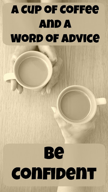 A Cup of Coffee and a Word of Advice - Be Confident on Homeschool Coffee Break @ kympossibleblog.blogspot.com Part of the 5 Days of Tips for Homeschool Parents blog hop hosted by the SchoolhouseReviewCrew.com