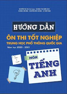 Hướng dẫn ôn thi tốt nghiệp THPT Quốc gia 2021
