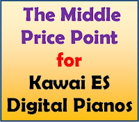 Middle Price Price Point for Kawai ES Digital Pianos