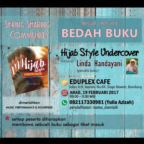 Bedah Buku HIJAB STYLE UNDERCOVER 19 Februari 2017 Published by SeminarkitBandung.com