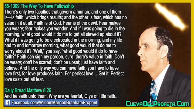 This is the only way you can have faith - William Branham Quotes