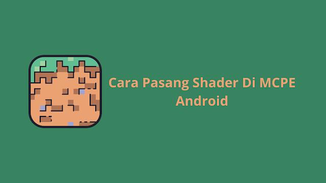 Cara Pasang Shader Di MCPE Android